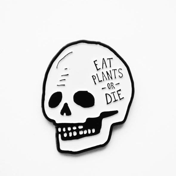 Eat Plants or Die Pin - The Grinning Goat