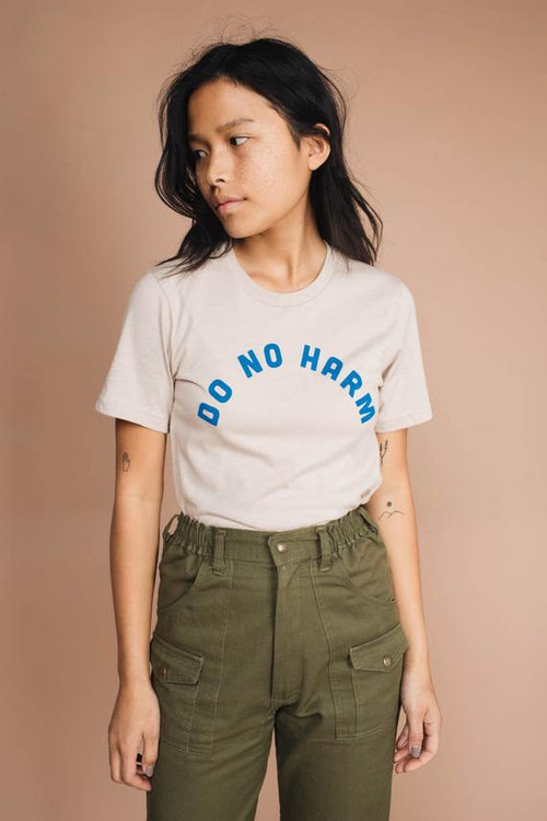 Do No Harm/But Take no Shit Tee