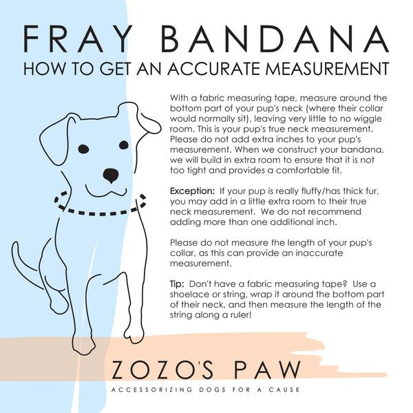 ZoZo's Paw - Dog Fray Bandana Measurement Guide