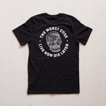 """LIVE NOW DIE LATER""  T-shirt"
