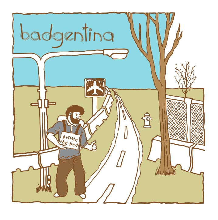 badgentina - brittle the bed HIFI DOWNLOAD
