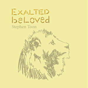 Exalted Beloved – Stephen Toon HIFI ALBUM DOWNLOAD