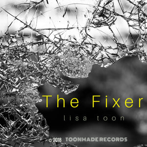 The Fixer – Single by Lisa Toon