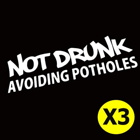 "3pcs 6"" NOT DRUNK AVOIDING POTHOLES Top Gear Car Window Die-Cut Graphic Vinyl Decals for SUV Truck Car Bumper, Laptop, Wall, Mirror, Motorcycle"
