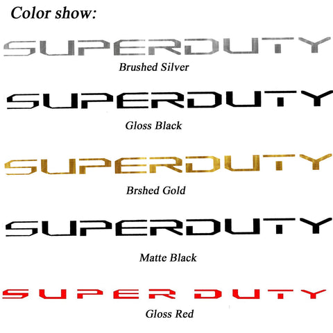 Brushed Silver/ Brushed Gold/ Glossy Red/ Glossy Black/ Matte Black SUPERDUTY Letters Decal Emblem Tailgate Sticker for Ford F150 F250 F350 F450 F550 Super Duty 2017+