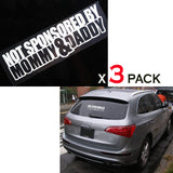 "3pcs 7"" Cool My Car Is ""Not Sponsored By Mom And Dad"" Car Window Die-Cut Graphic Vinyl Decals for SUV Truck Car Bumper, Laptop, Wall, Mirror, Motorcycle"