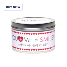 Anniversary 'You + Me = Smiles' Gift Tin Candle - Various Scent