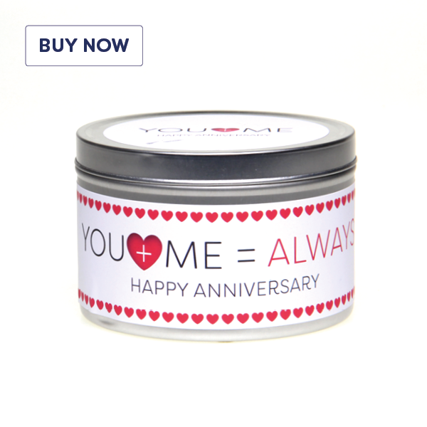 Anniversary 'You + Me = Always' Gift Tin Candle - Various Scents