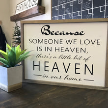 Someone We Love Is In Heaven (2 styles)