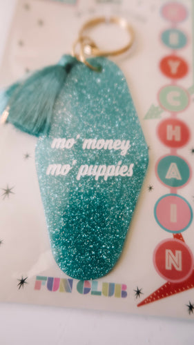 Mo'Money, Mo' Puppies Keychain