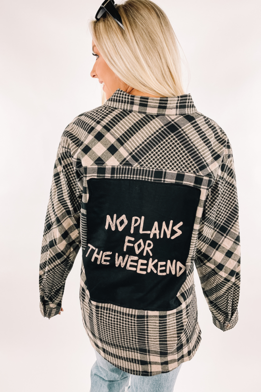 No Plans Flannel Shirt
