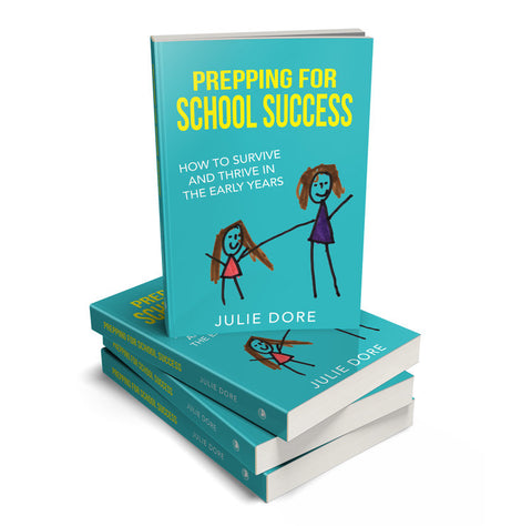 Prepping For School Success, Julie Dore