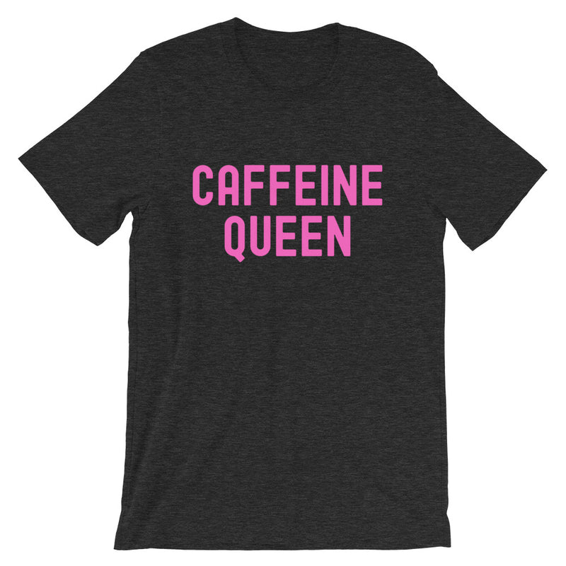 Caffeine Queen Short-Sleeve Unisex T-Shirt