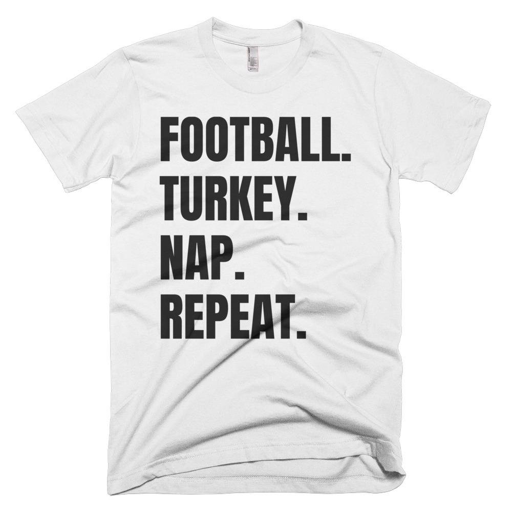 Football. Turkey. Nap. Repeat. Short-Sleeve T-Shirt