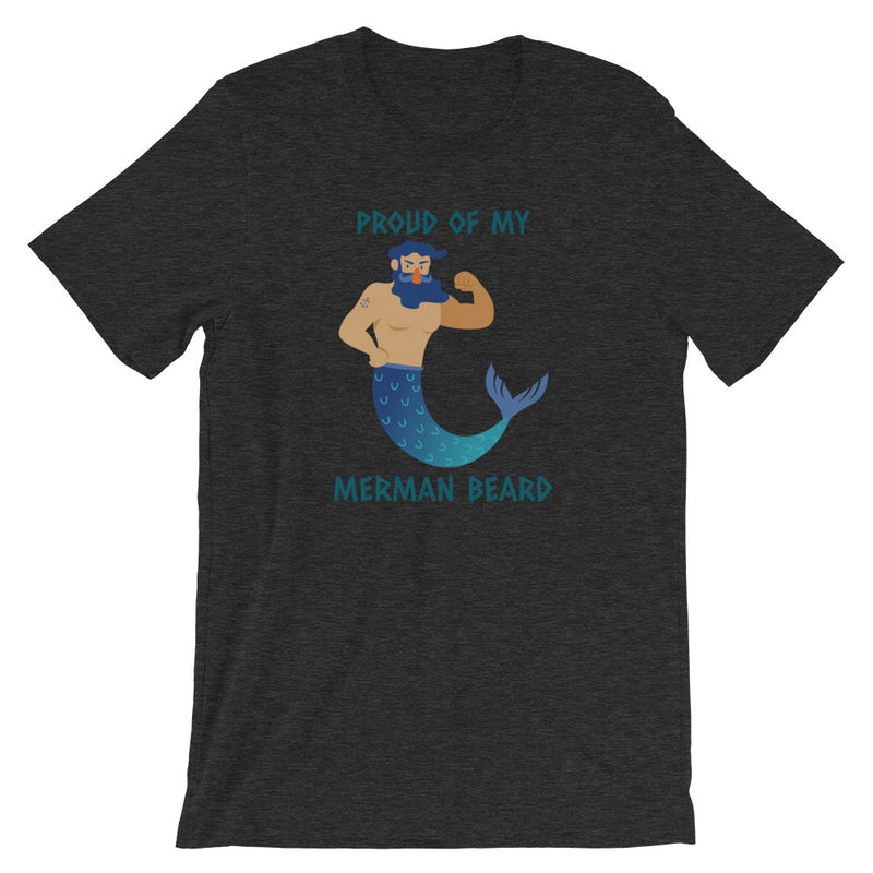 Proud Of My Merman Beard Short-Sleeve T-Shirt