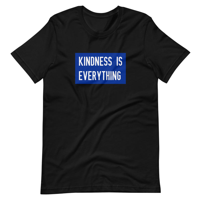 Kindness Is Everything Short-Sleeve Unisex T-Shirt