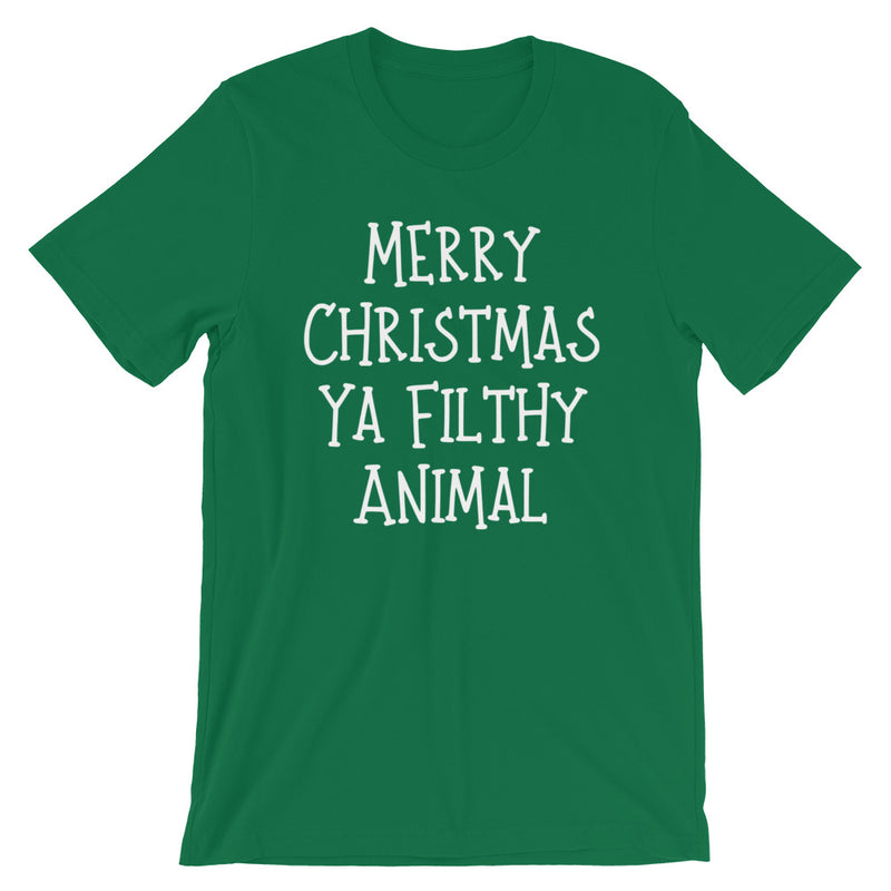 Merry Christmas Ya Filthy Animal Short-Sleeve Unisex T-Shirt