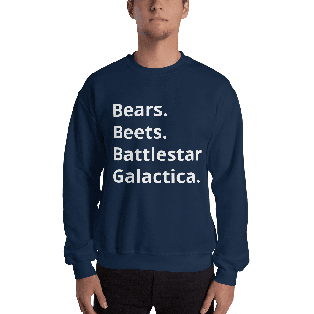 """Bears. Beets. Battlestar Galactica."" The Office - Dwight Schrute Crew Neck Sweatshirt"