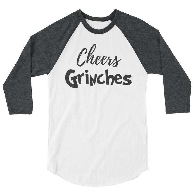 Cheers Grinches Grinch 3/4 Sleeve Baseball Shirt