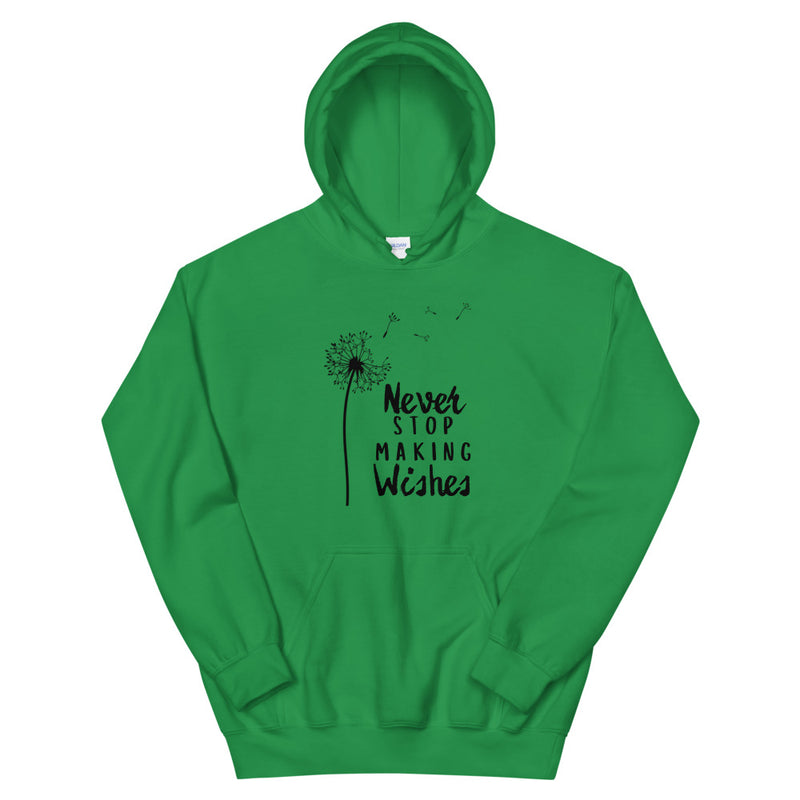 Never Stop Making Wishes Unisex Hoodie