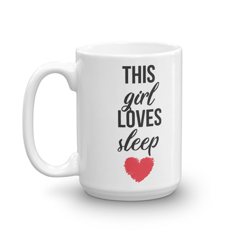 This Girl Loves Sleep Coffee Mug