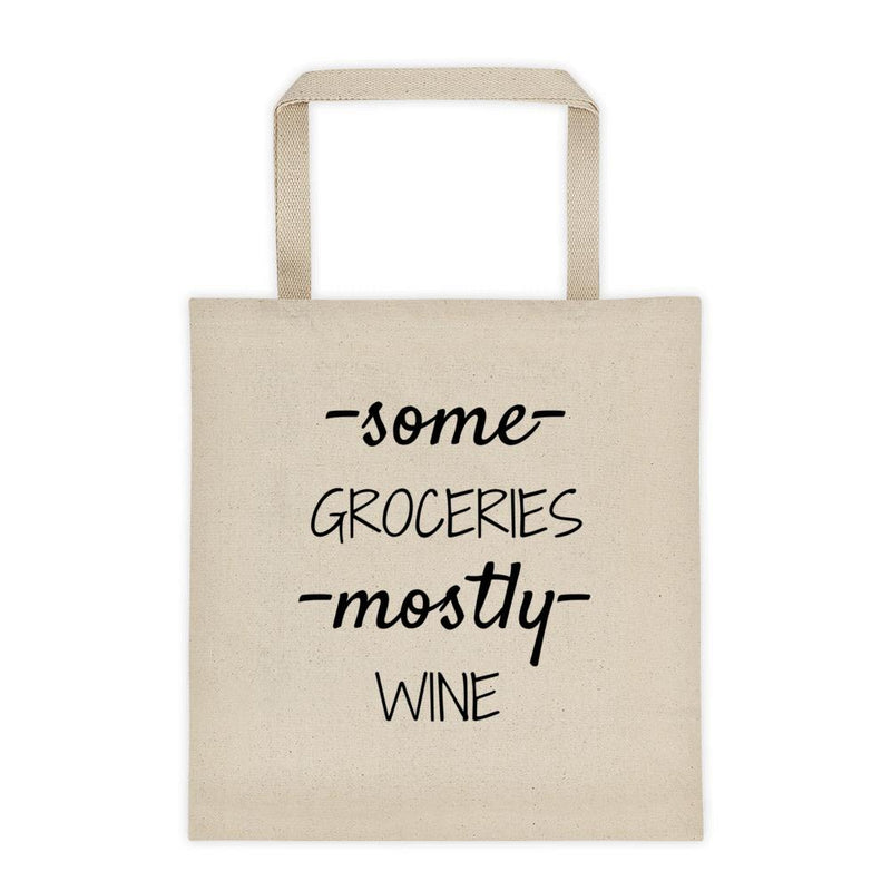 Some Groceries Mostly Wine Tote Bag