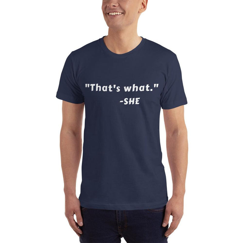 That's What She Said Short-Sleeve T-Shirt