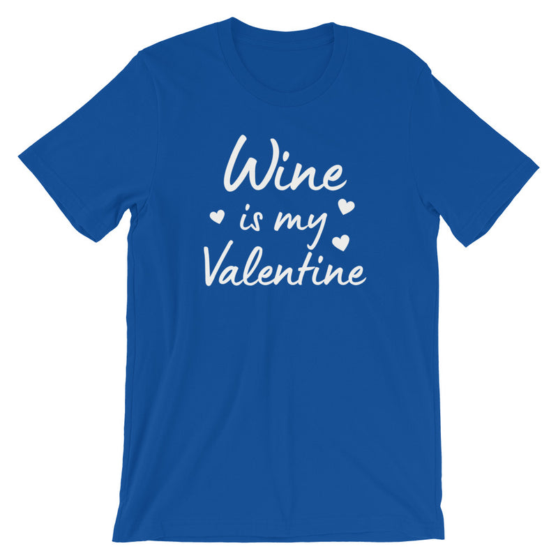 Wine Is My Valentine Short-Sleeve T-Shirt
