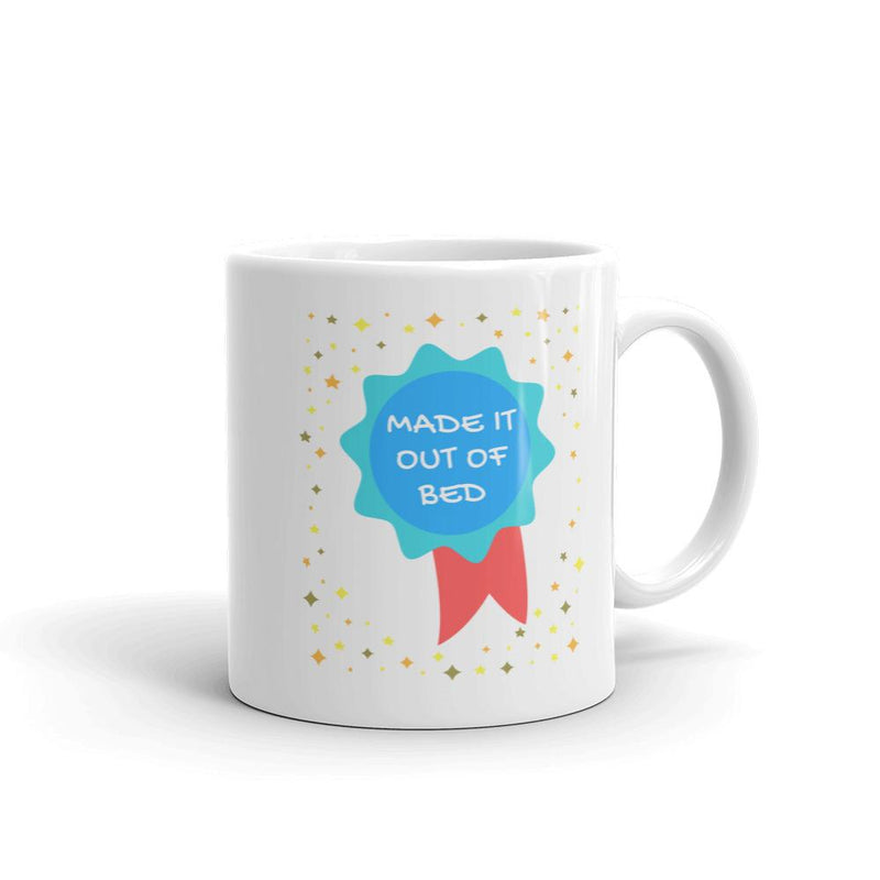 Made It Out Of Bed Awarded Coffee Mug