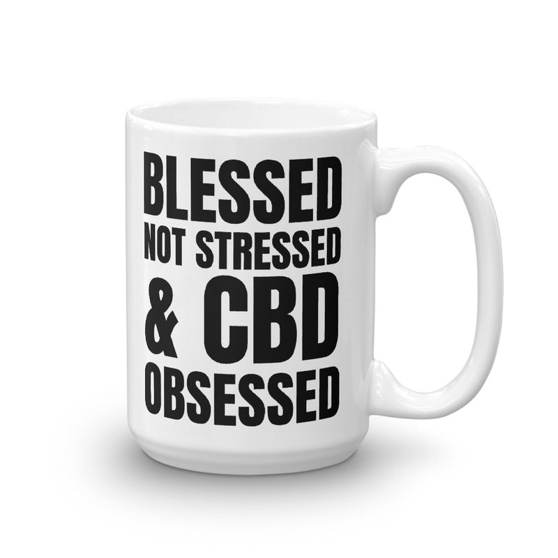 Blessed Not Stressed & CBD Obsessed Coffee Mug
