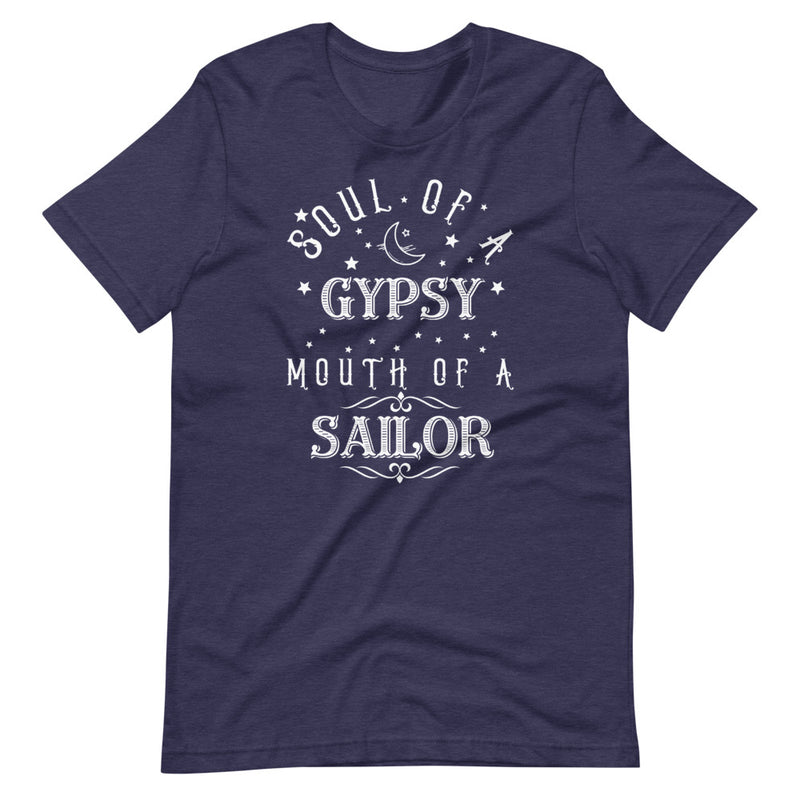 Soul Of A Gypsy Mouth Of A Sailor Short-Sleeve Unisex T-Shirt