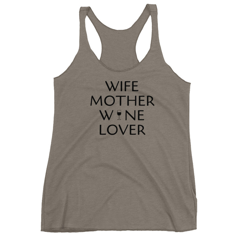 Wife Mother Wine Lover Women's Racerback Tank