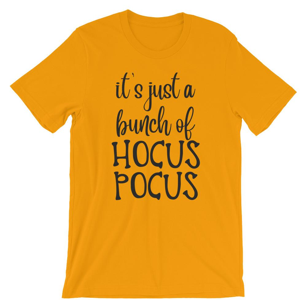 It's Just a Bunch of Hocus Pocus Short-Sleeve Unisex T-Shirt