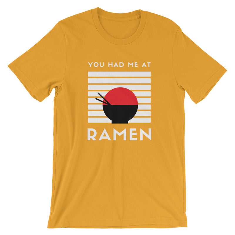 You Had Me At Ramen Short-Sleeve Unisex T-Shirt