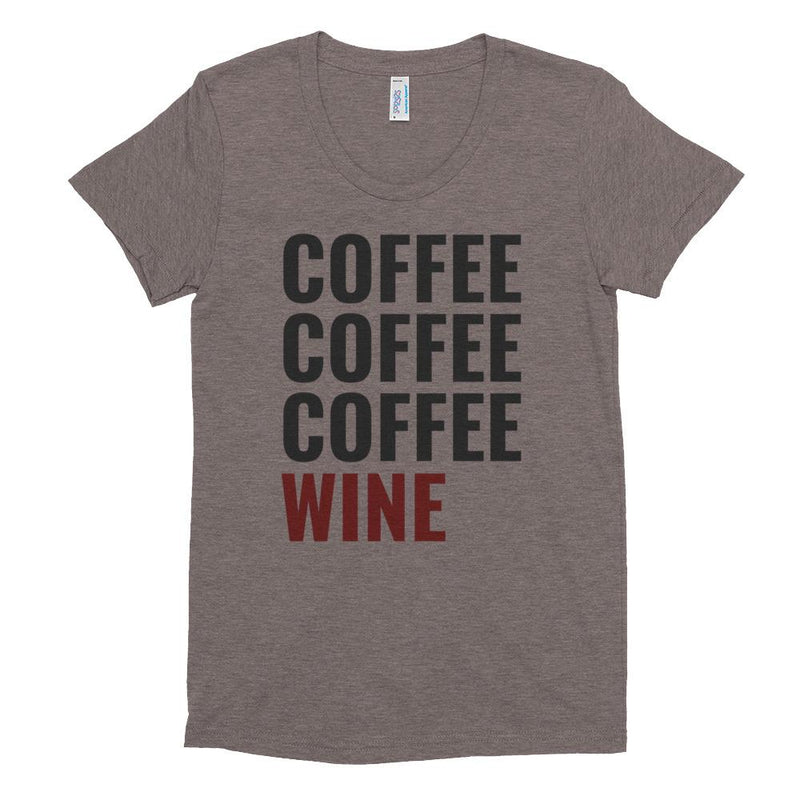 Coffee Coffee Coffee Wine Women's Crew Neck T-shirt