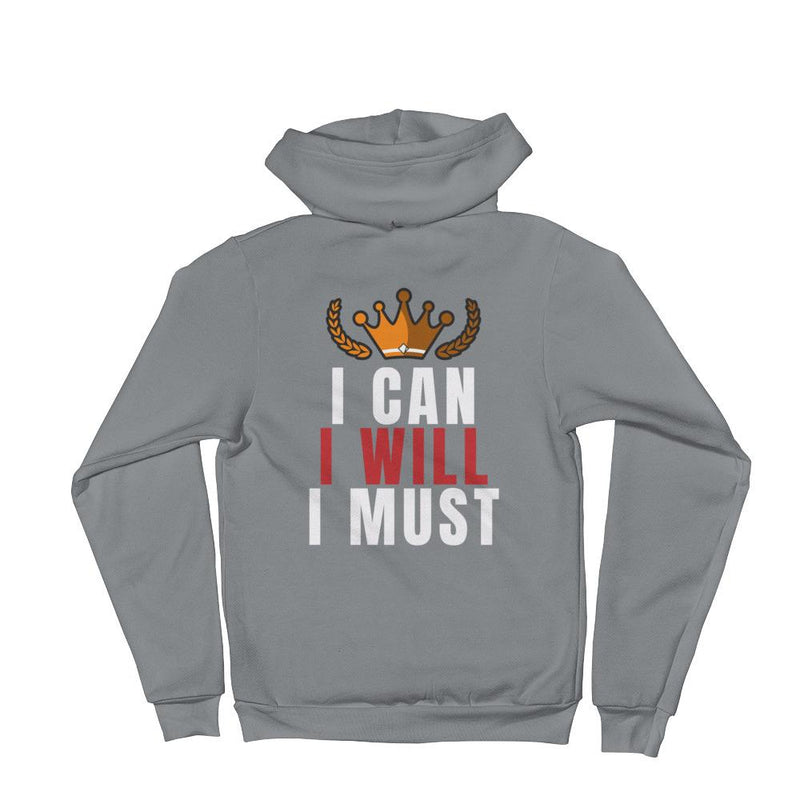 I Can I Will I Must Hooded Sweatshirt