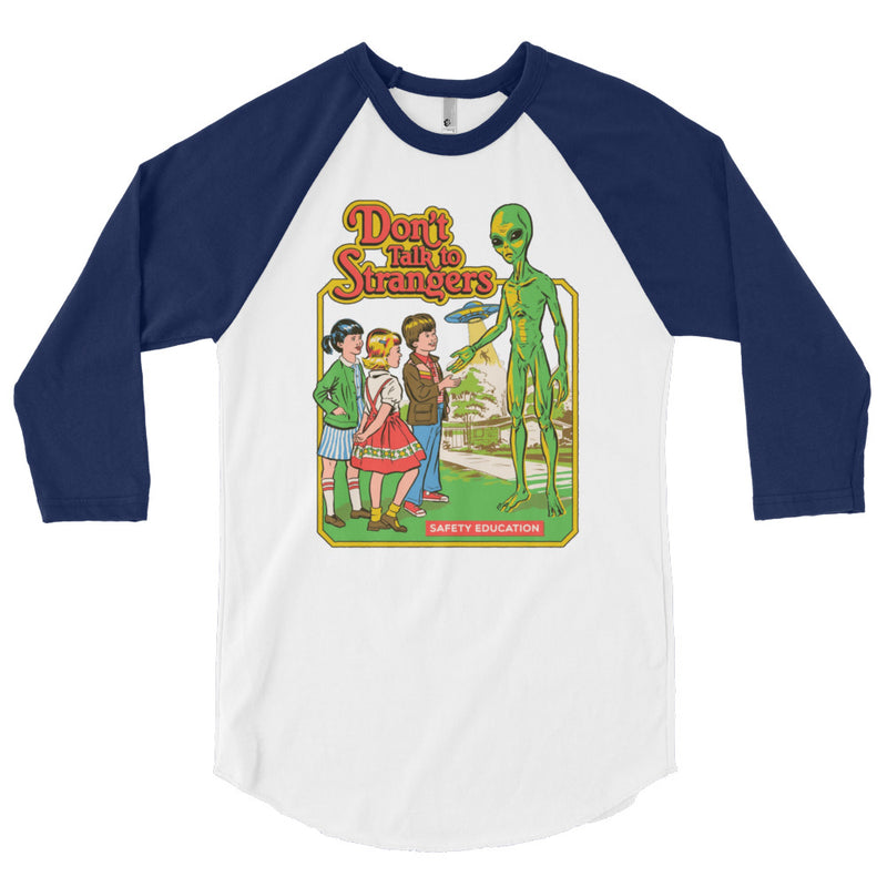 Don't Talk To Strangers Alien 3/4 Sleeve Baseball Shirt