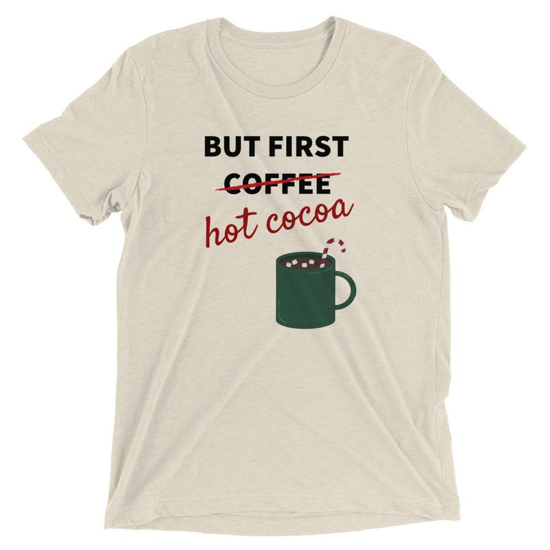 But First Hot Cocoa Short Sleeve Plus Size T-Shirt