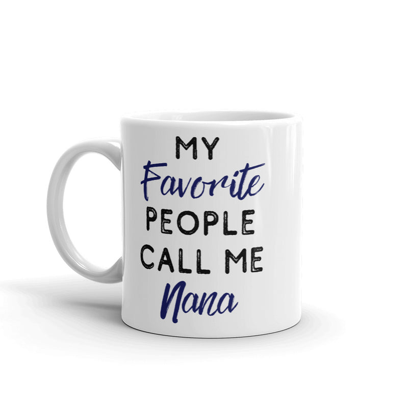 My Favorite People Call Me Coffee Mug