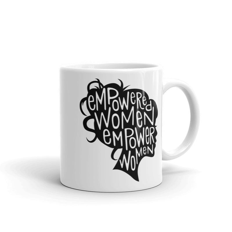 Empowered Women Empower Women   Mug