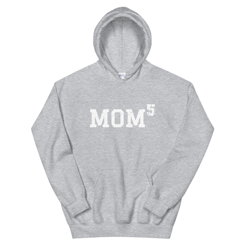 Mom 5 Hooded Sweatshirt