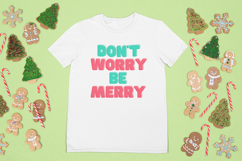 Don't Worry Be Merry Short-Sleeve Unisex T-Shirt