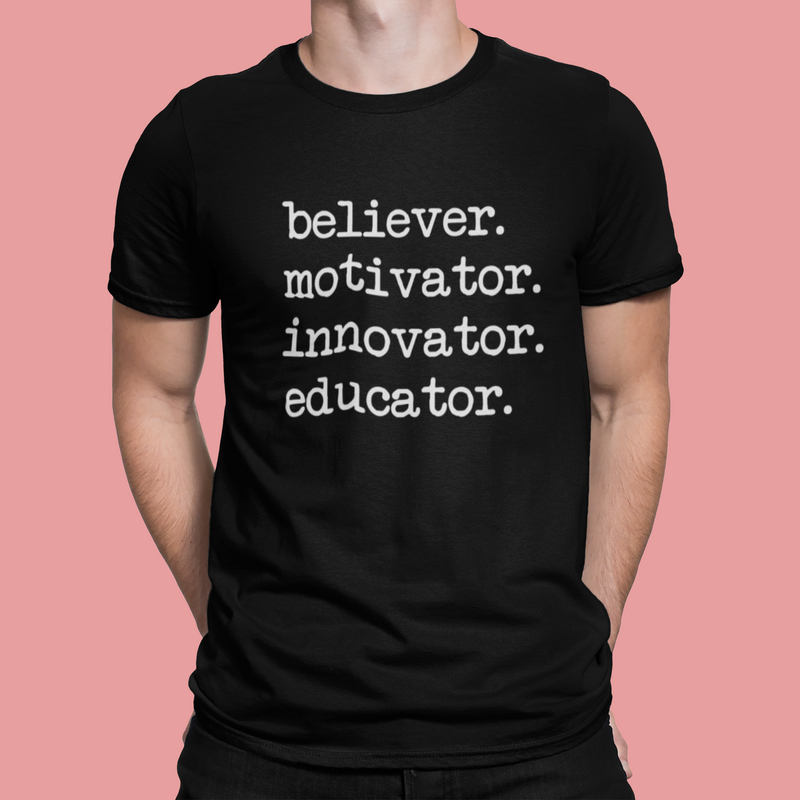 Believer Motivator Innovator Educator Teacher Short-Sleeve Unisex T-Shirt