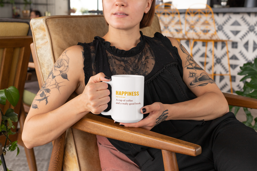 Happiness - A Cup Of Coffee And A Really Good Book Coffee Mug