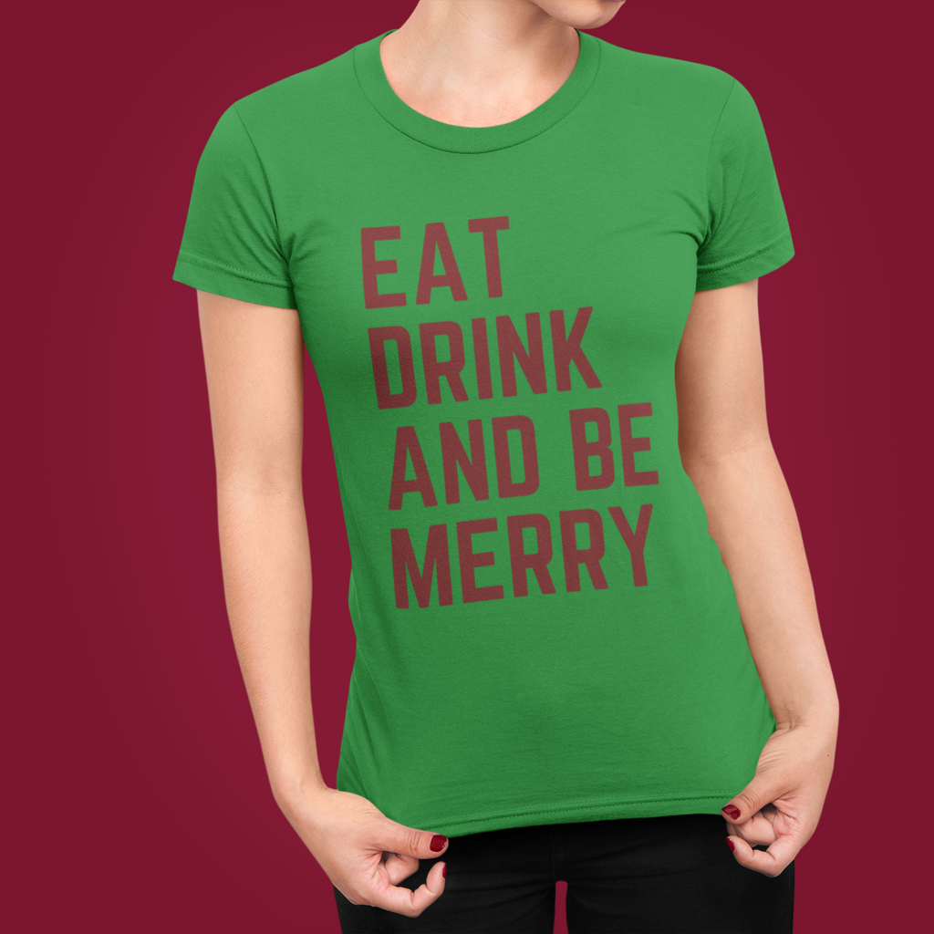 Eat Drink And Be Merry Short-Sleeve T-Shirt