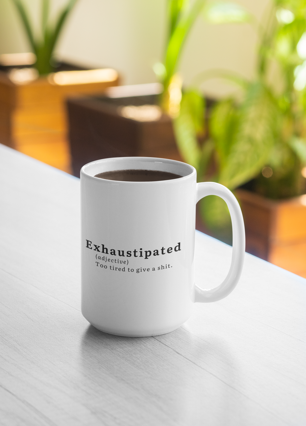 Exhaustipated Coffee Mug