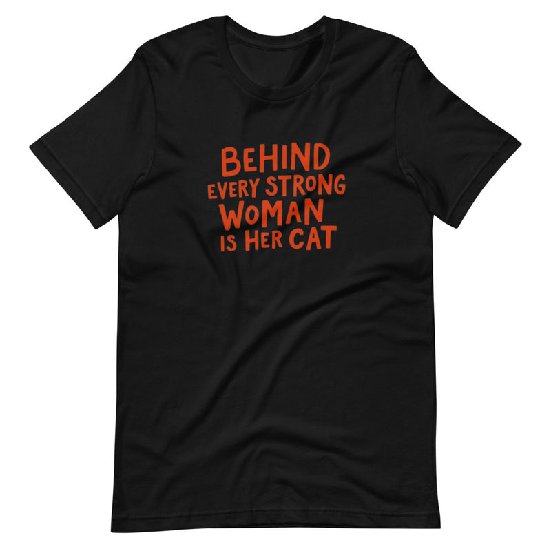 Behind Every Strong Woman Is Her Cat Short-Sleeve T-Shirt