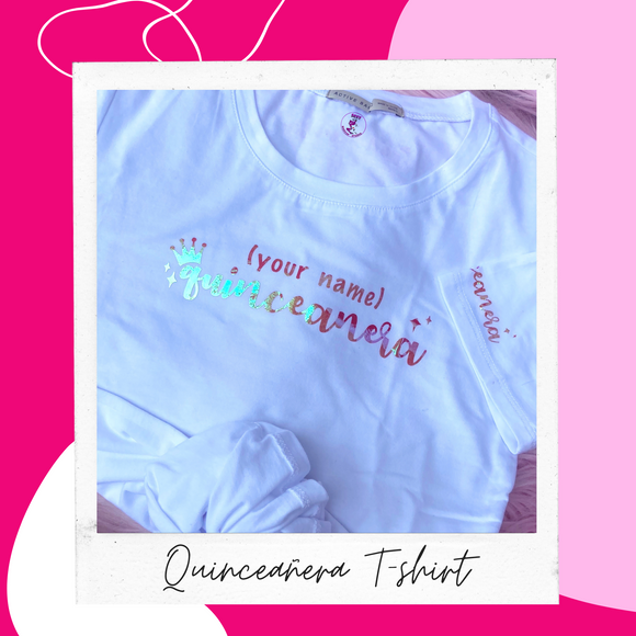 quinceanera t-shirt, sexy-makeup-studio