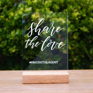Acrylic A5 Classic Share The Love Hashtag Sign