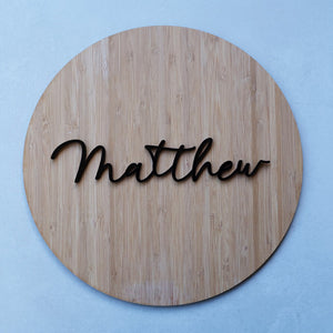 Wooden Acrylic Round Name Sign